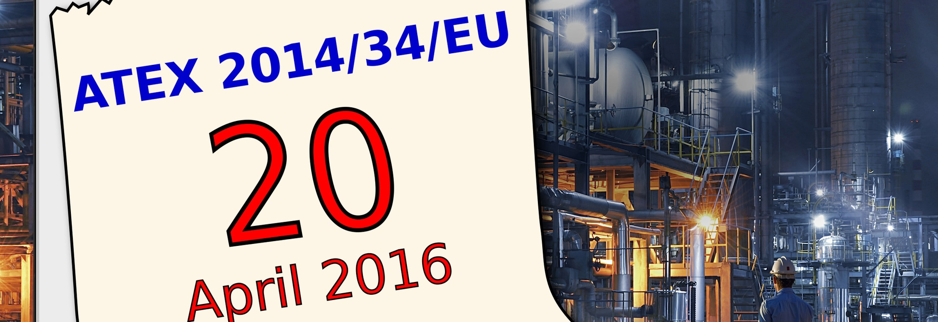 ATEX 2014/34/EU entre en vigueur le 20 avril 2016
