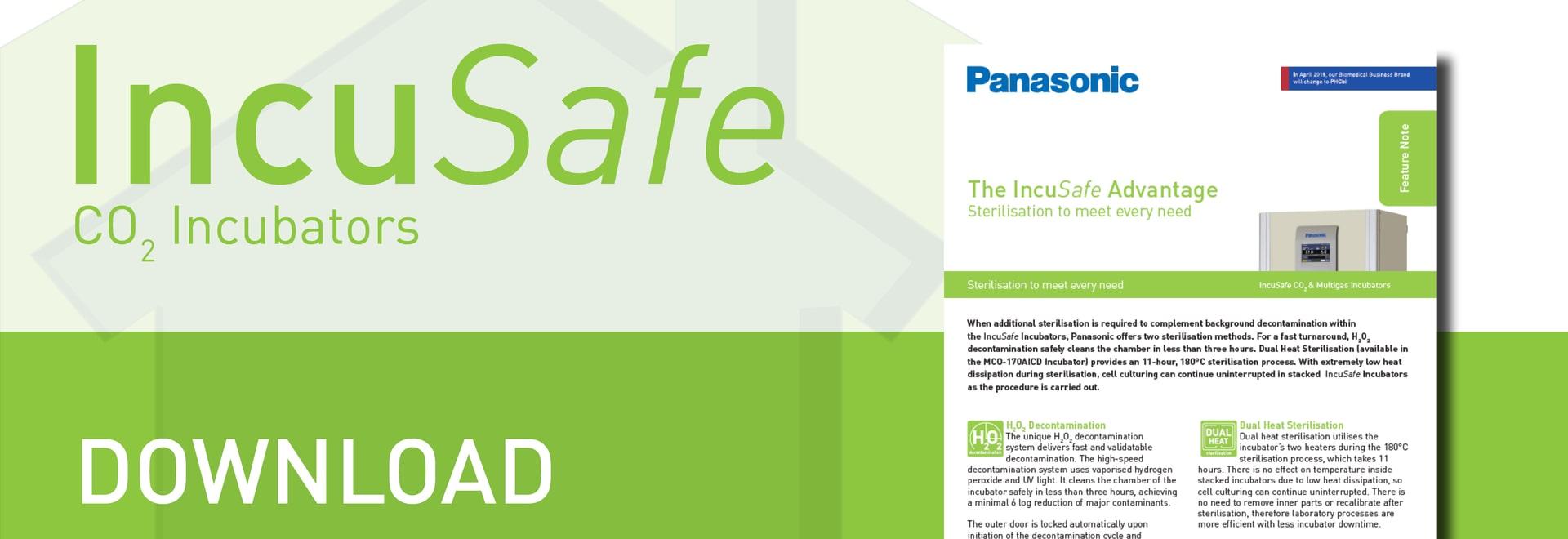 L'avantage d'IncuSafe : Stérilisation qui répond à chaque besoin