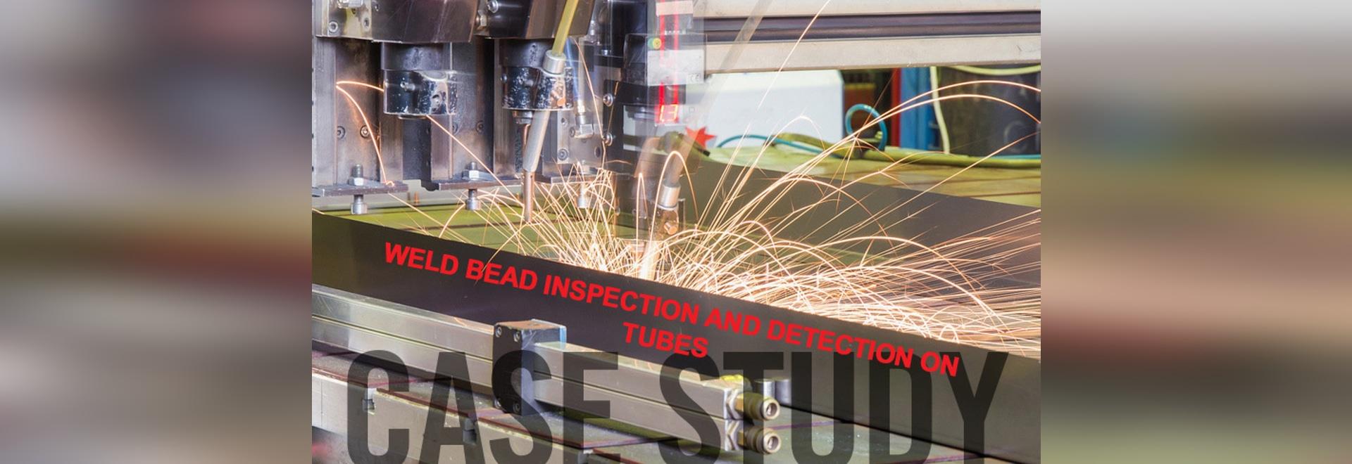 Inspection et détection de perle d'étude de cas-soudure sur des tubes