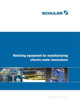 Notching equipment for manufacturing electric motor laminations