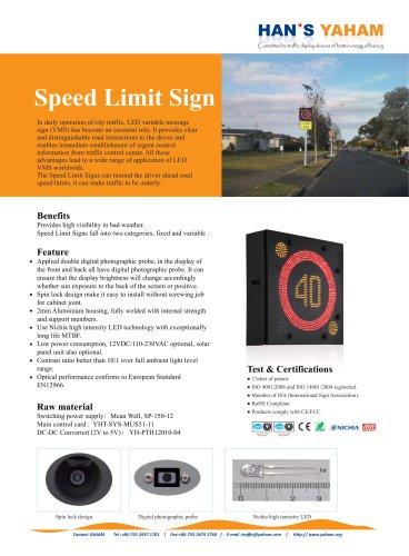 Yaham Speed Limit Sign