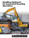 Handling equipment for economical recycling operation