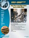 High Shear Long Edge Cutters Excel in Nickel Alloys