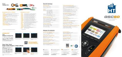 GSC60 est le seul instrument au monde capable d'effectuer les tests de sécurité en conformité avec les normes en vigueur et de faire les analyses de puissance de réseaux mono et triphasés ainsi que de consommation d'énergie.