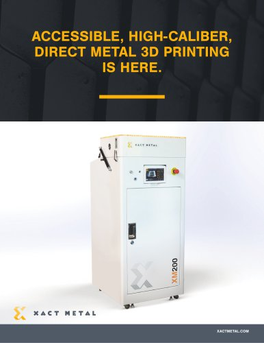 ACCESSIBLE, HIGH-CALIBER, DIRECT METAL 3D PRINTING IS HERE