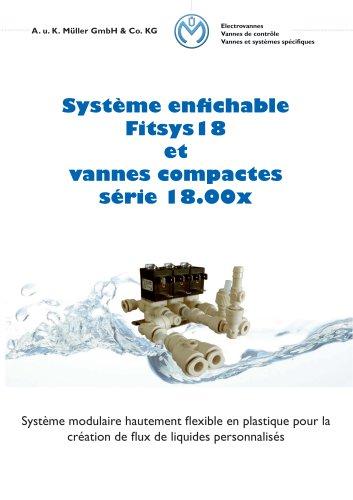 Système enfichable FitSys18 et vannes compactes série 18.00x