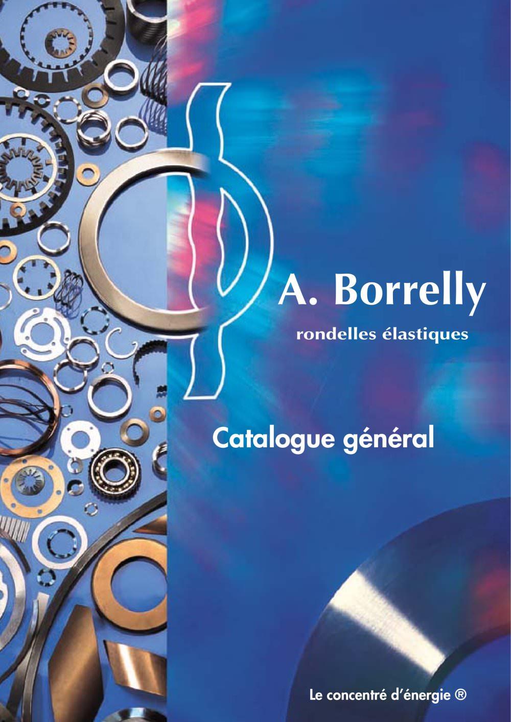 Catalogue Général Borrelly Rondelles élastiques Borrelly Spring