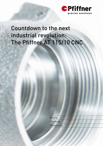 Countdown to the next industrial revolution: The Pfiffner AT 115/10 CNC