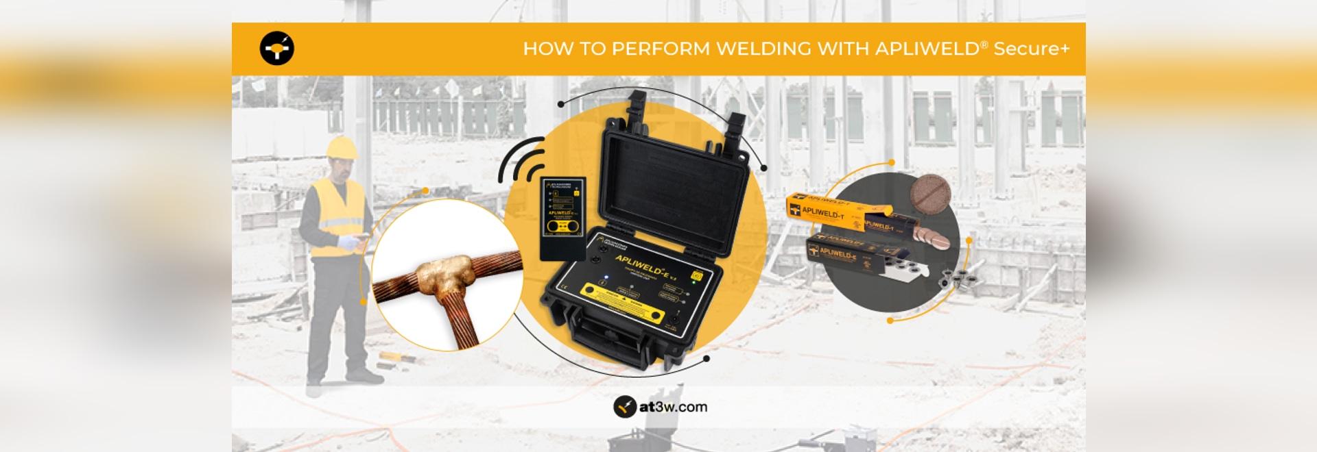 Comment effectuer un soudage exothermique avec l'allumage électronique Apliweld® Secure+ ?