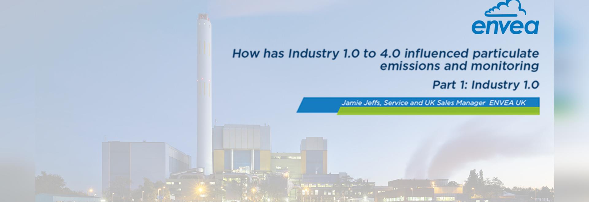 Comment l'industrie 1.0 à 4.0 a-t-elle influencé les émissions et la surveillance des particules ?