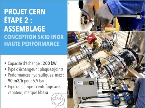 Etape 2 du projet CERN : Assemblage conception skid inoc Haute performance
