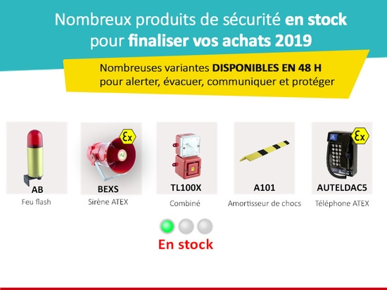 Des produits de sécurité en stock pour finaliser vos achats 2019