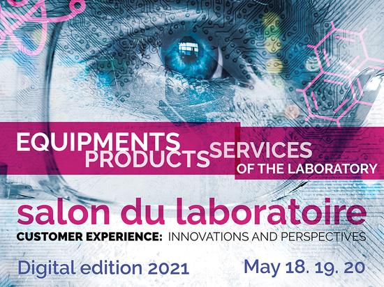 LE SALON DU LABORATOIRE 2021 : Votre événement professionnel à ne pas manquer en 2021 !