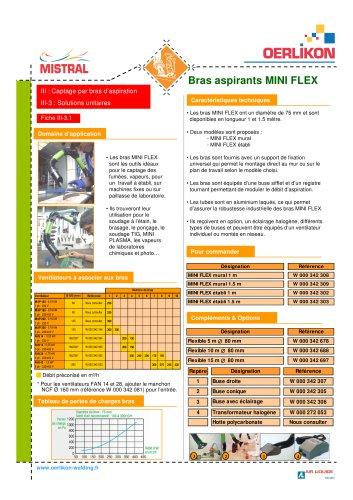 Bras aspirants MINI FLEX