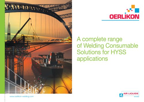 A complete range of Welding Consumable Solutions for HYSS applications