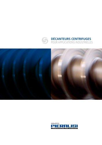 Décanteurs Centrifuges pour applications industrielles