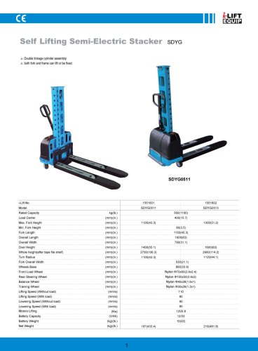 Self Lifting Semi-Electric Stacker