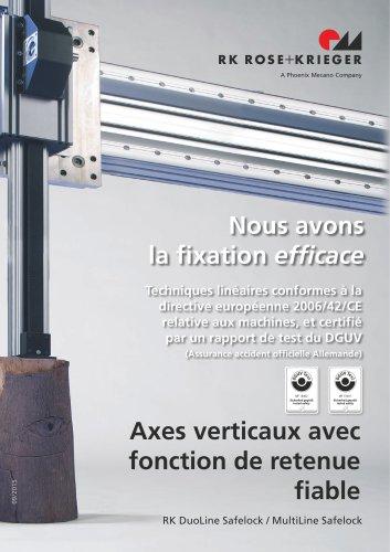 RK Safelock - Axes verticaux avec fonction de retenue fiable