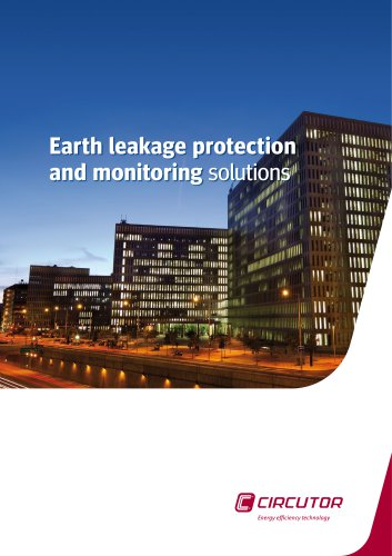 Earth leakage protection and monitoring solutions