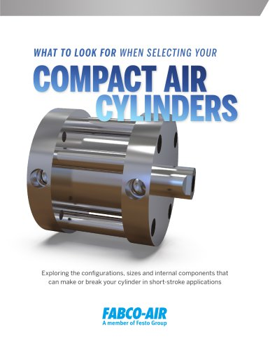 WHAT TO LOOK FOR WHEN SELECTING YOUR COMPACT AIR CYLINDERS