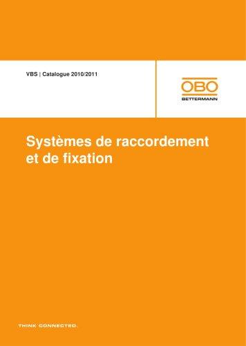 VBS Systèmes de raccordement et de fixation