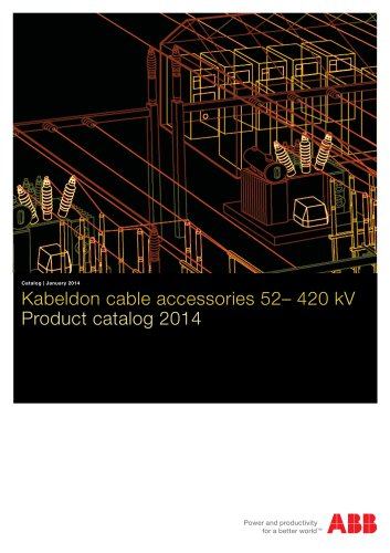 2014 ? Product catalog ? Kabeldon cable accessories 52?420 kV