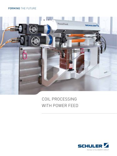 Coil processing with Power Feed