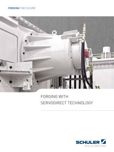 Forging with ServoDirect Technology