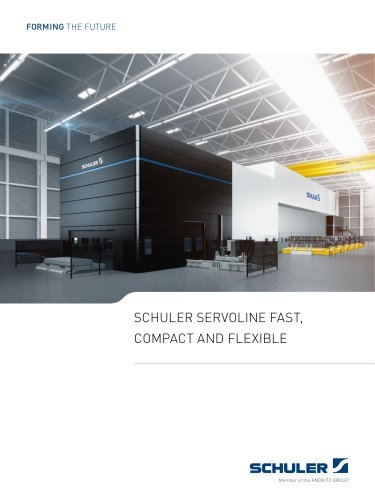 SCHULER SERVOLINE FAST,  COMPACT AND FLEXIBLE