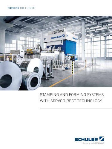 Stamping and Forming SYSTEMS WITH SERVODIRECT TECHNOLOG Y