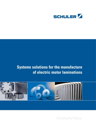 Systems solutions for the manufacture of electric motor laminations
