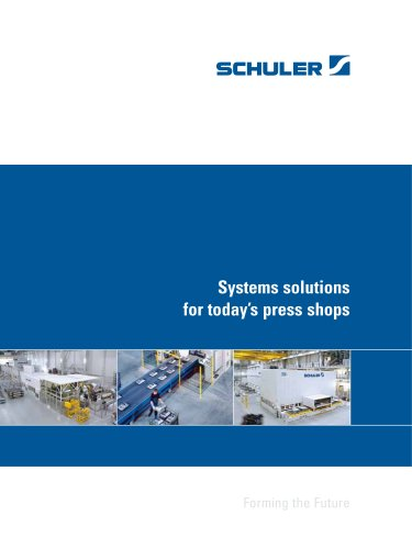 Systems solutions for today?s press shops