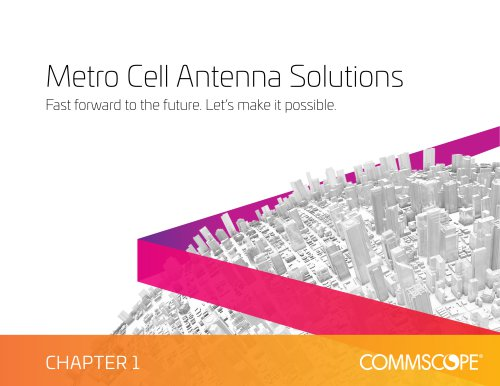 Metro Cell Antenna Solutions