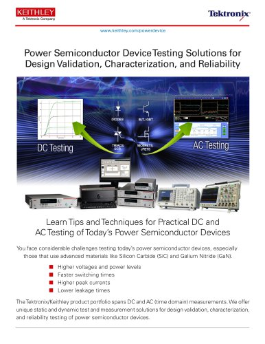 Power Device Testing Solutions for Design Validation, Characterization, and Reliability