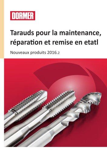 Tarauds pour la maintenance, réparation et remise en etatl