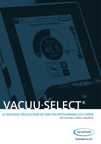 VACUU·SELECT LE NOUVEAU RÉGULATEUR DE VIDE INCONTOURNABLE EN CHIMIE