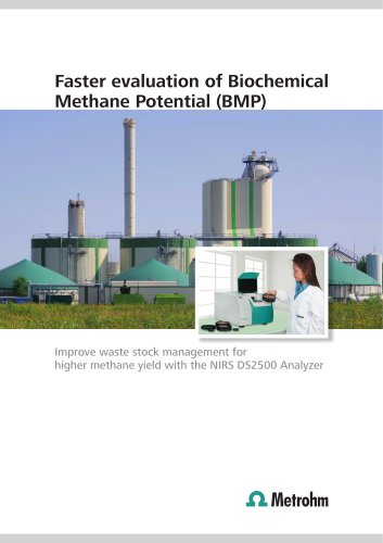 Faster evaluation of Biochemical Methane Potential (BMP)
