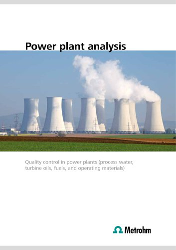 Power plant analysis – Quality control in power plants (process water, turbine oils, fuels, and operating materials)