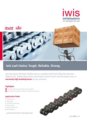iwis Leaf chains: Tough. Reliable. Strong