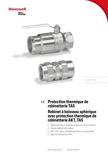 Robinet à boisseau sphérique avec protection thermique de robinetterie AKT..TAS