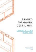 FRAMED FORMWORK DESTIL MINI