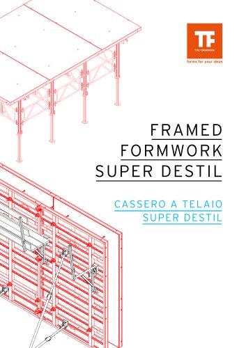 Super Destil - Framed Formwork