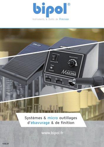 Systèmes & micro outillages d'ébavurage & de finition