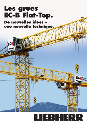 Les grues EC-B Flat-Top.