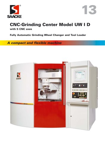 SAACKE CNC-Grinding Center Model UW I D