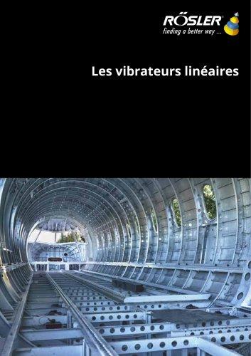Les vibrateurs linéaires