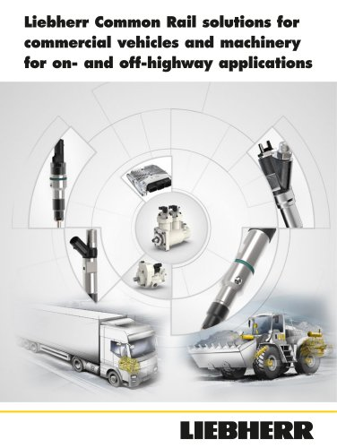 iebherr Common Rail solutions for commercial vehicles and machinery for on- and off-highway applications