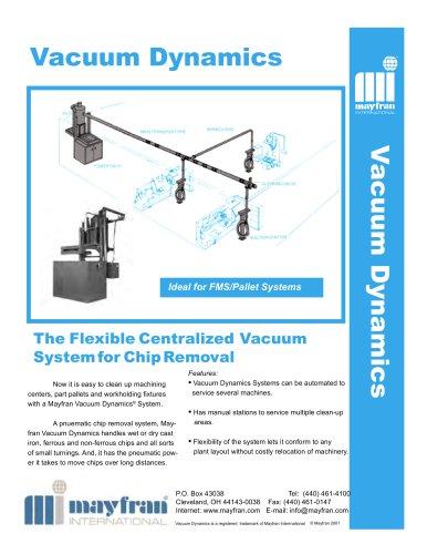Vacuum Dynamics Chip Handling