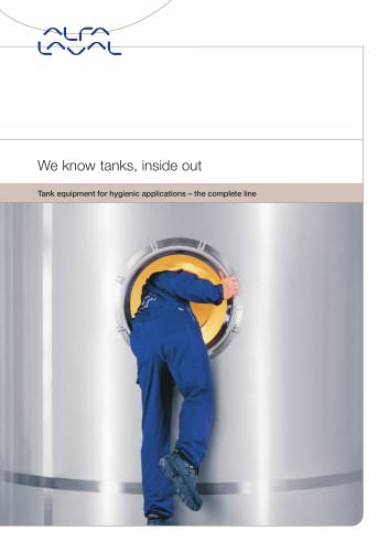 We know tanks, inside out - A complete line of Tank Equipment from Alfa Laval
