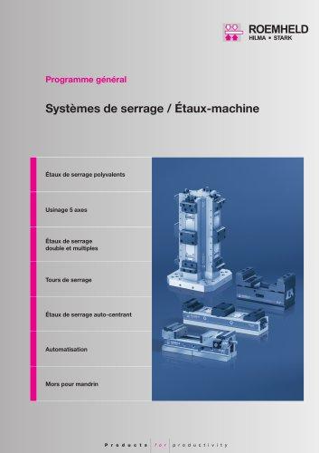 Programme général Systèmes de serrage/Étaux-machine